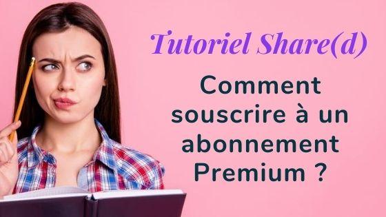 Tutoriel abonnement Premium