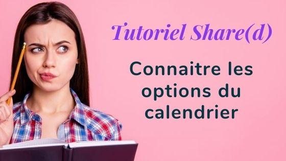 Tutoriel options calendrier